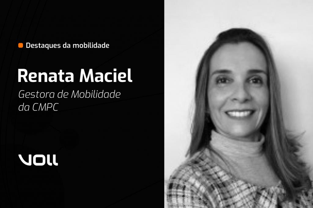Renata Maciel - Gestora de Mobilidade da CMPC Brasil